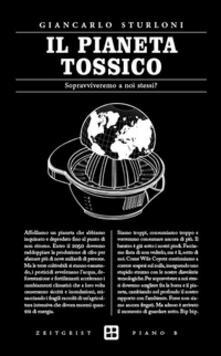 Fondazionesergioperlamusica.it Il pianeta tossico. Sopravviveremo a noi stessi? Image