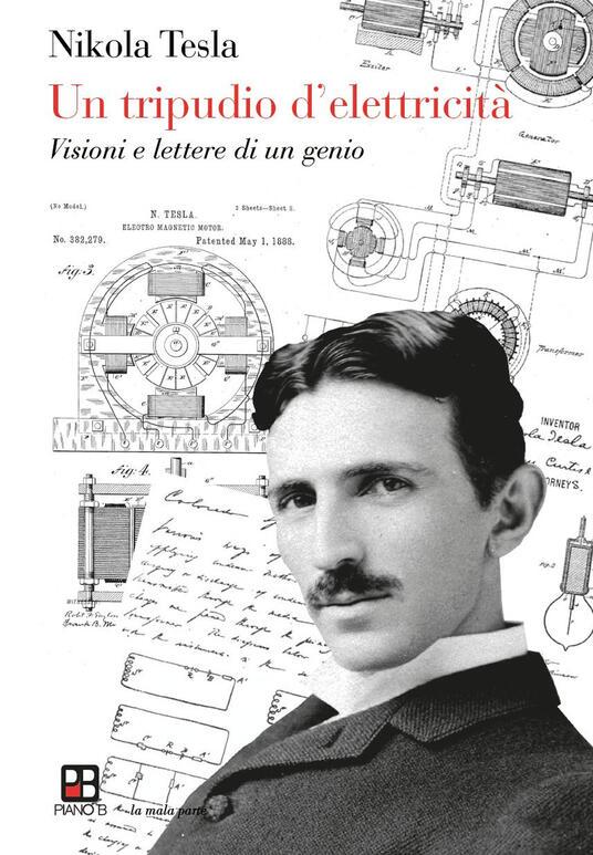 Un tripudio d'elettricità - Nikola Tesla - copertina
