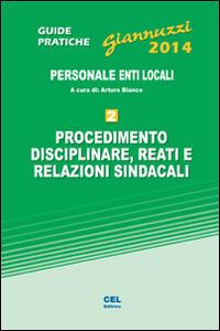 Procedimento disciplinare, reati e relazioni sindacali. Personale enti locali. Con aggiornamento online