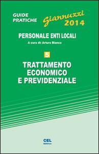 Trattamento economico e previdenziale. Personale enti locali. Con aggiornamento online