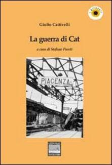 La guerra di Cat - Giulio Cattivelli - copertina