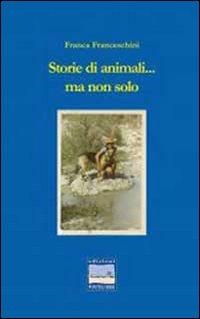 Storie di animali e non solo
