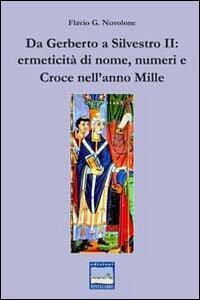Da Gerberto a Silvestro II. Ermeticità di nome, numeri e croce nell'anno mille