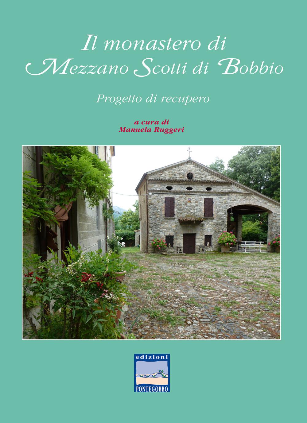 Il monastero di Mezzano Sco...