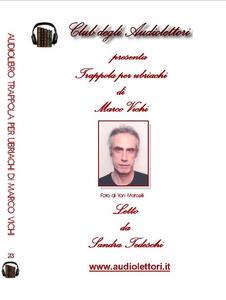 Trappola per ubriachi. Audiolibro - Marco Vichi - copertina