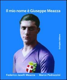 Il mio nome è Giuseppe Meazza.pdf