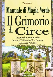 Manuale di magia verde. Il grimorio di circe.pdf