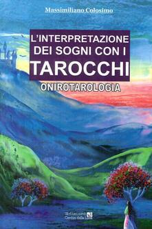 Birrafraitrulli.it L' interpretazione dei sogni con i tarocchi. Onirotarologia Image
