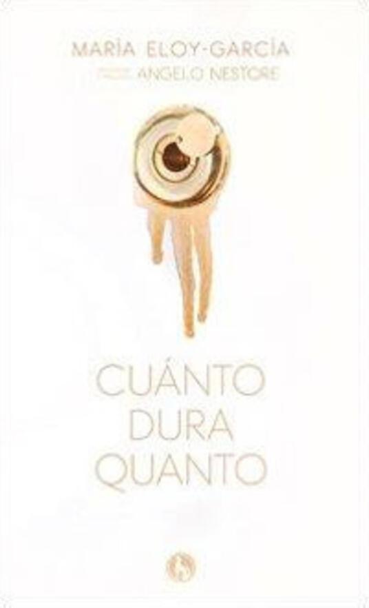 Cuànto dura quanto - María Eloy-García - copertina