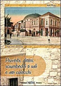 Proverbi, detti, massime e altre storielle in dialetto brindisino