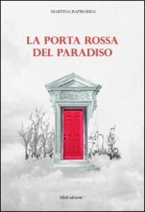 La porta rossa del paradiso