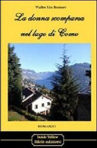 La donna scomparsa nel lago di Como