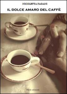 Il dolce amaro del caffè