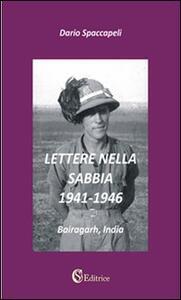Lettere nella sabbia. 1941-1946. «Bairagarh, India»