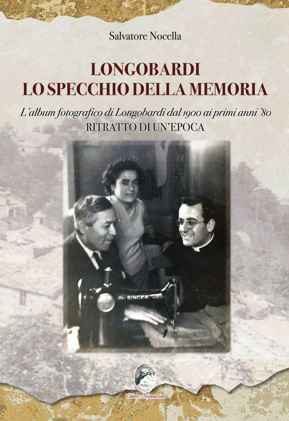 Longobardi lo specchio della memoria l 39 album fotografico for Specchio 1900