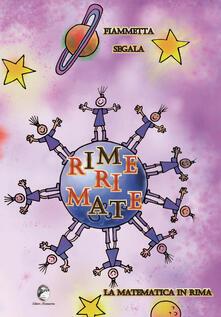 Camfeed.it Rime ri mate. La matematica in rima. Ediz. illustrata Image