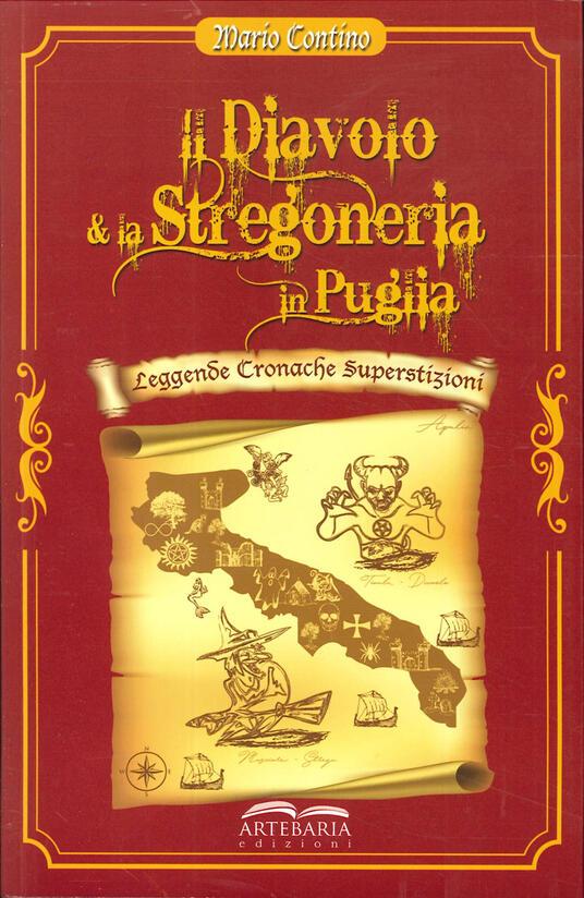 Il diavolo e la stregoneria in Puglia. Leggende, cronache, superstizioni - Mario Contino - copertina