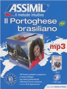Il portoghese brasiliano senza sforzo. Con CD Audio formato MP3.pdf