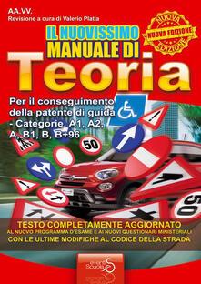 Radiospeed.it Il nuovissimo manuale di teoria. Per il conseguimento della patente di guida categorie A1, A2, A, B1, B+96 Image