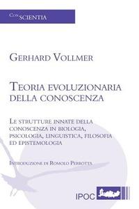 Teoria evoluzionaria della conoscenza - Vollmer Gerhard - wuz.it