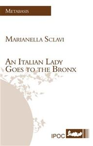 Anitalian lady goes to the Bronx