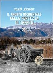 Il fronte occidentale della fortezza di Trento