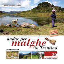 Osteriacasadimare.it Andar per malghe in Trentino Image