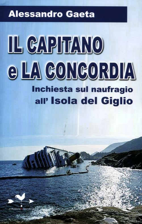 Il capitano e la Concordia....