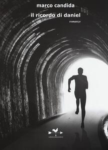 Il ricordo di Daniel - Marco Candida - copertina