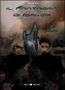 Il fantasma di Idalca - Vlad Sandrini - copertina