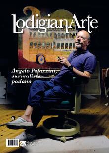 LodigianArte (2018). Vol. 1: Aldo Palazzini, surrealista padano (novembre). - copertina