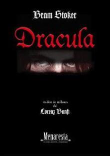 Dracula tradòtt in milanes. Ediz. multilingue