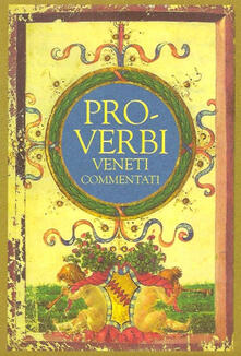Proverbi veneti commentati