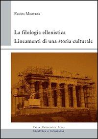 La filologia ellenistica. L...