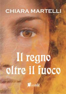 Il regno oltre il fuoco. Trilogia dei due mondi. Vol. 2.pdf