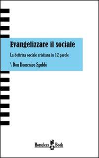 Evangelizzare il sociale. L...