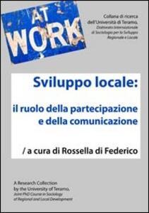 Sviluppo locale. Il ruolo della partecipazione e della comunicazione