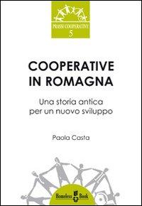 Cooperative in Romagna. Una...