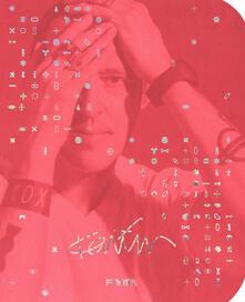 Karim Rashid. From the beginning. Ediz. italiana - Laura Andreini,Marco Casamonti - copertina