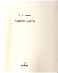 A una donna - Nardelli Geltrude - wuz.it