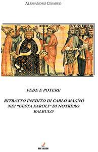 Fede e potere. Ritratto inedito di Carlo Magno nei «Gesta Karoli» di Notkero Balbulo