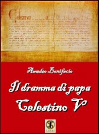 Il dramma di papa Celestino V