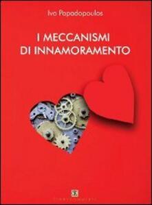 I meccanismi di innamoramento - Ivo Papadopoulos - copertina