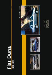 Librisulrazzismo.it Fiat Duna. 1987-1991. Ediz. illustrata Image