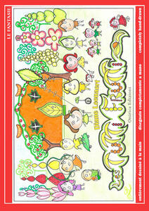 Les tutti frutti. Ediz. italiana, inglese e francese
