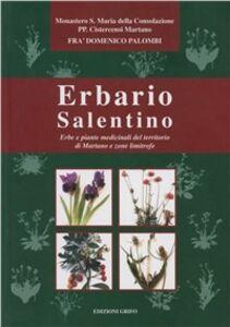 Libro Erbario salentino. Erbe e piante medicinali del territorio di Martano e zone limitrofe Domenico Palombi