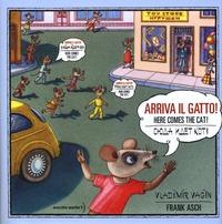 Arriva il gatto! Con poster. Ediz. italiana, russa e inglese - Asch Frank Vagin Vladimir - wuz.it