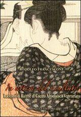 Libro In attesa del risultato. Racconti di ricette di cucina afrodisiaca vegetariana Rodolfo Francesconi