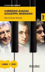 Raccontare Mozart. Con DVD