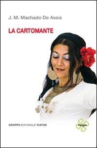 La La cartomante. Ediz. italiana e portoghese - Machado de Assis Joaquim - wuz.it